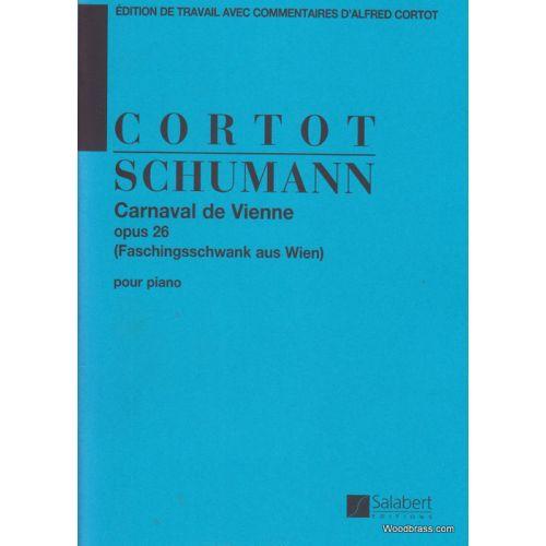 SALABERT SCHUMANN R. - CARNAVAL DE VIENNE OP.26 (CORTOT) - PIANO