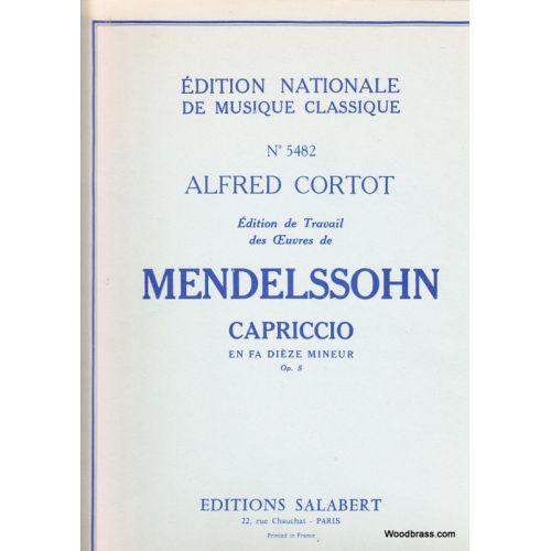 SALABERT MENDELSSOHN FELIX - CAPRICCIO EN FA DIESE MINEUR OP.5 - PIANO