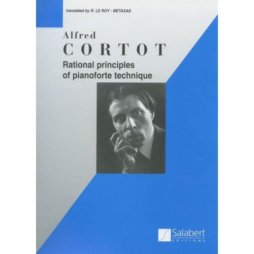 SALABERT CORTOT A. - RATIONAL PRINCIPLES OF PIANOFORTE TECHNIQUE - PIANO