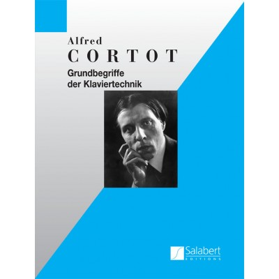 SALABERT CORTOT A. - GRUNDBEGRIFFE DER KLAVIERTECHNIK - PIANO