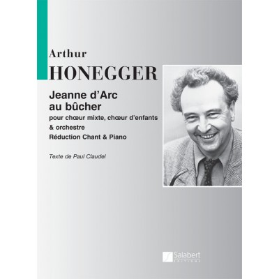 SALABERT HONEGGER A. - JEANNE D'ARC AU BUCHER- CHOEUR MIXTE