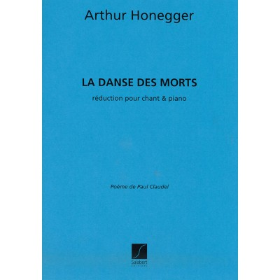 SALABERT HONEGGER A. - DANSE DES MORTS - CHANT ET PIANO