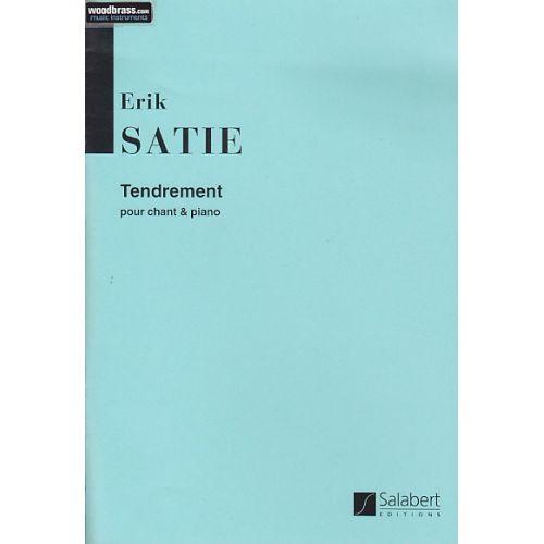 SALABERT SATIE - TENDREMENT - CHANT ET PIANO