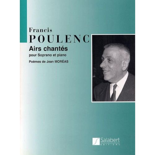 SALABERT POULENC F. - AIRS CHANTES - VOIX SOPRANO ET PIANO