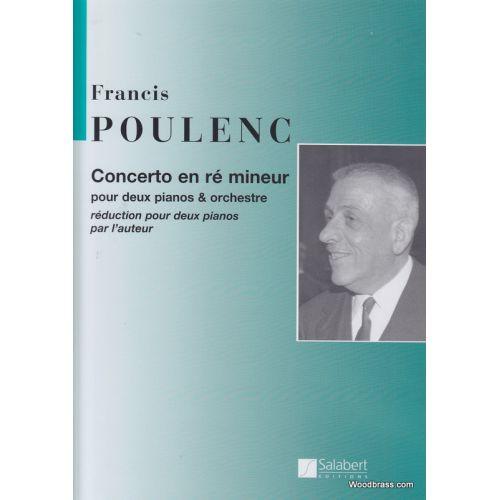 SALABERT POULENC F. - CONCERTO EN RE MINEUR - 2 PIANOS ET ORCHESTRE