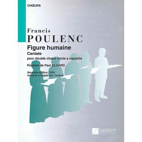 SALABERT POULENC F. - FIGURE HUMAINE - CHOEUR