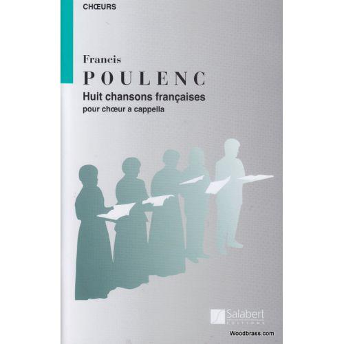 SALABERT POULENC F. - HUIT CHANSONS FRANCAISES - CHOEUR