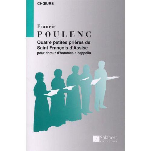 SALABERT POULENC F. - QUATRE PETITES PRIERES DE SAINT FRANCOIS D'ASSISE - CHOEUR