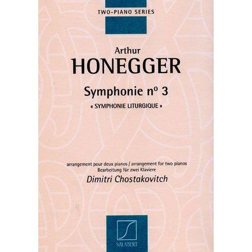 SALABERT HONEGGER A. - SYMPHONIE N 3 SYMPHONIE LITURGIQUE - 2 PIANOS