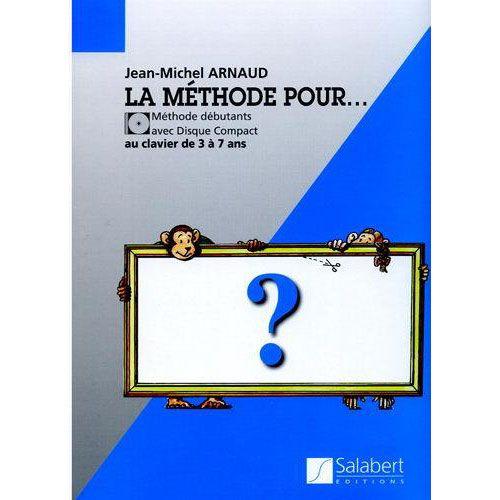 SALABERT ARNAUD J-M. - LA METHODE POUR PIANO + CD