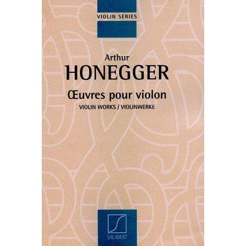SALABERT HONEGGER A. - OEUVRES POUR VIOLON