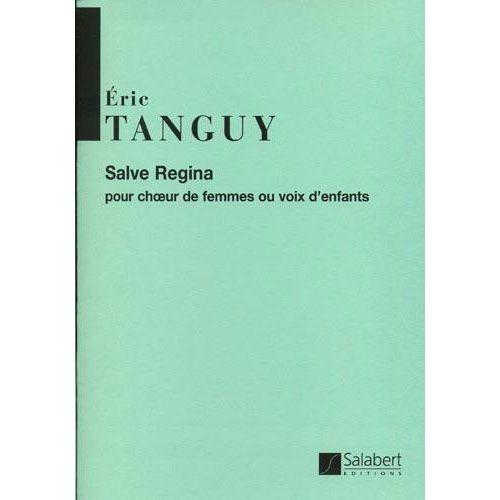 SALABERT TANGUY E. - SALVE REGINA - CHOEUR