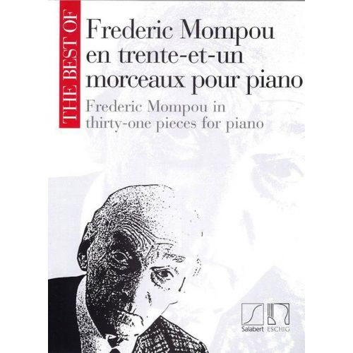 SALABERT MOMPOU F. - THE BEST OF - TRENTE-ET-UN MORCEAUX - PIANO