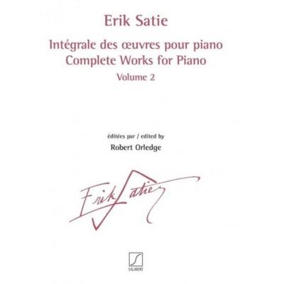 SALABERT SATIE ERIK - INTEGRALE DES OEUVRES POUR PIANO VOL.2