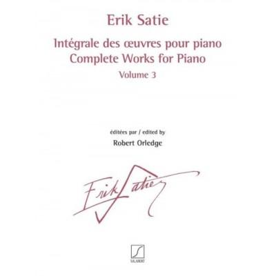 SALABERT SATIE ERIK - INTEGRALE DES OEUVRES POUR PIANO VOL.3