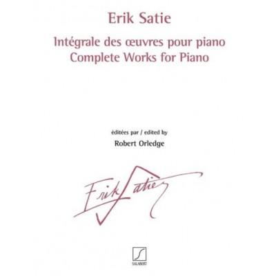 SALABERT SATIE ERIK - INTEGRALE DES OEUVRES POUR PIANO