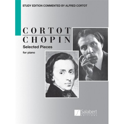 SALABERT CHOPIN FREDERIC - SELECTED PIECES (CORTOT) - PIANO