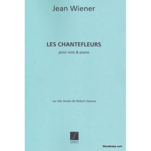 SALABERT WIENER - LES CHANTEFLEURS (CHANT / PIANO)