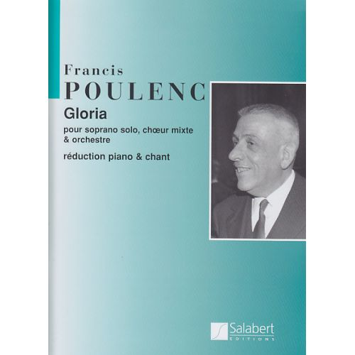 SALABERT POULENC FRANCIS - GLORIA - CHANT / PIANO