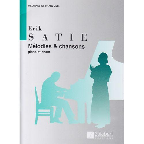 SALABERT SATIE MéLODIES ET CHANSONS CHANT/PIANO