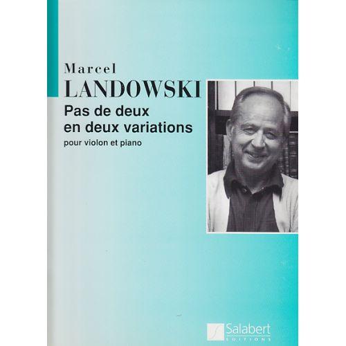 SALABERT LANDOWSKI - PAS DE DEUX EN DEUX VARIATIONS - VIOLON ET PIANO