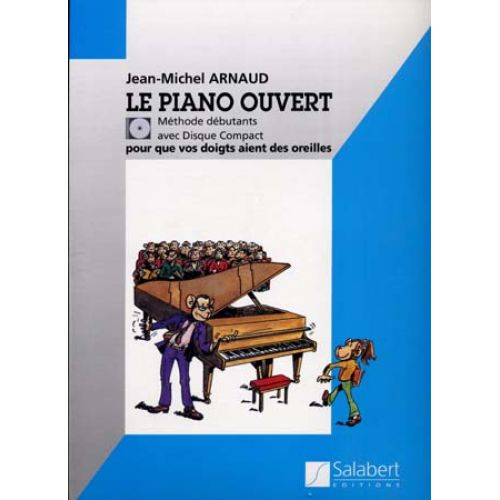 SALABERT ARNAUD JEAN-MICHEL - LE PIANO OUVERT + CD