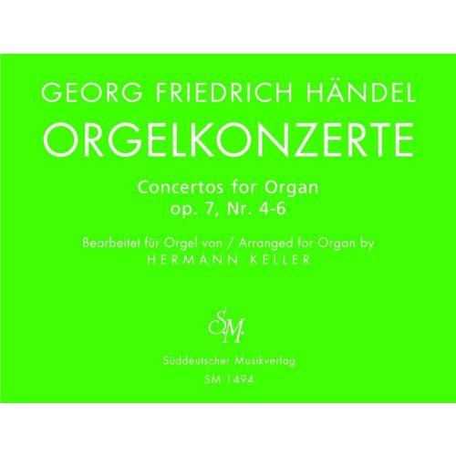 SÃœDDEUTSCHER MUSIKVERLAG HAENDEL G.F. - CONCERTOS FOR ORGAN OP.7 N° 4-6 - ORGAN