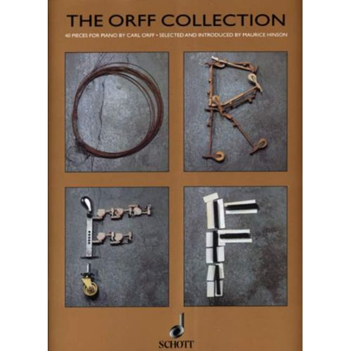 SCHOTT ORFF CARL - THE ORFF COLLECTION - PIANO