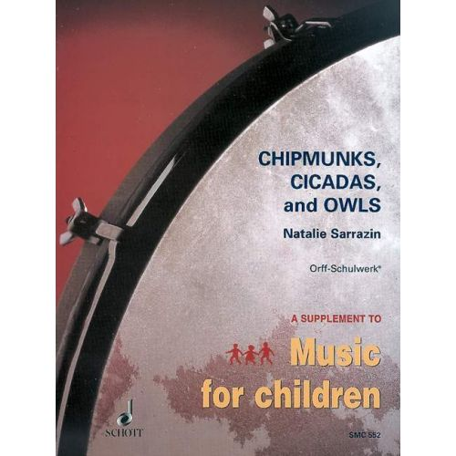 SCHOTT CHIPMUNKS, CICADAS AND OWLS - VOICE