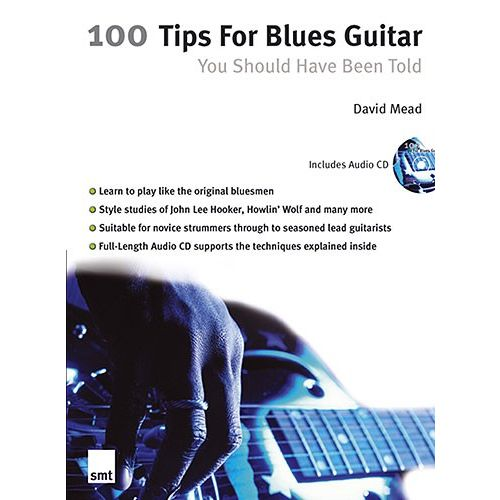 MUSIC SALES MEAD DAVID - 100 TIPS FOR BLUES GUITAR - GUITAR