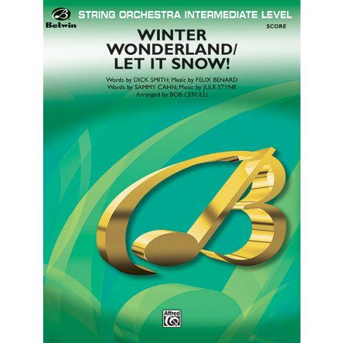 ALFRED PUBLISHING CERULLI BOB - WINTER WONDERLAND ,LET IT SNOW! - STRING ORCHESTRA