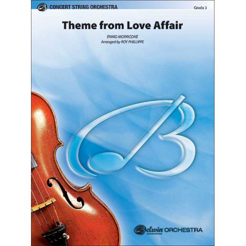 ALFRED PUBLISHING MORRICONE ENNIO - LOVE AFFAIRME FROM - STRING ORCHESTRA