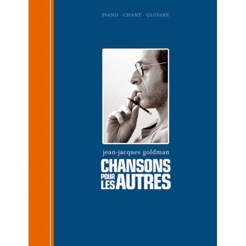 HIT DIFFUSION GOLDMAN J-J - CHANSONS POUR LES AUTRES - PVG TAB