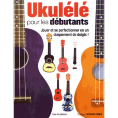 HIT DIFFUSION FLEMING TOM - UKULELE POUR LES DEBUTANTS + CD