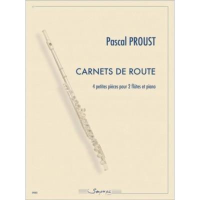 SEMPRE PIU EDITIONS PROUST PASCAL - CARNETS DE ROUTE - 2 FLUTES