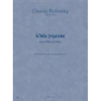 SEMPRE PIU EDITIONS DEBUSSY CLAUDE - L'ISLE JOYEUSE - FLUTE & PIANO