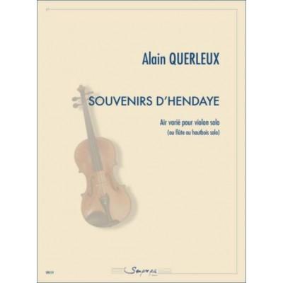 SEMPRE PIU EDITIONS QUERLEUX ALAIN - SOUVENIRS D'HENDAYE - VIOLON SOLO (OU FLUTE OU HAUTBOIS)