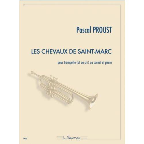 SEMPRE PIU EDITIONS PROUST P. - LES CHEVAUX DE SAINT-MARC - TROMPETTE & PIANO