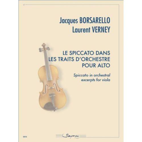 SEMPRE PIU EDITIONS BORSARELLO J. & VERNEY L. - LE SPICCATO DANS LES TRAITS D'ORCHESTRE POUR ALTO