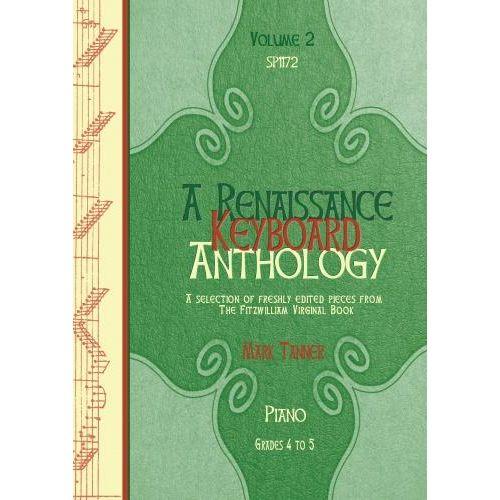 SPARTAN PRESS MUSIC A RENAISSANCE KEYBOARD ANTHOLOGY. VOL. 2. GRADES 4-5