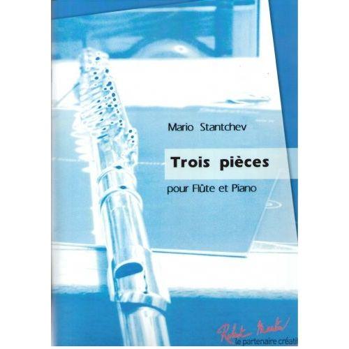 ROBERT MARTIN STANTCHEV M., LAVIGNOLLE M. - TROIS PIECES