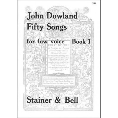 STAINER AND BELL DOWLAND JOHN - 50 SONGS VOL 1 - LOW VOICE & PIANO