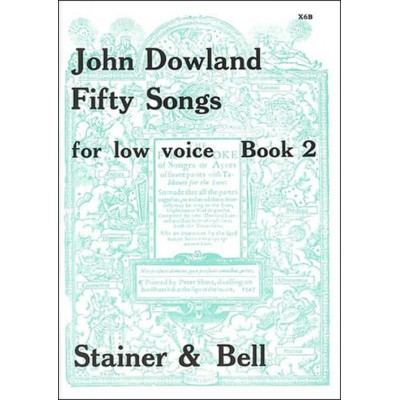 STAINER AND BELL DOWLAND JOHN - 50 SONGS VOL.2 - LOW VOICE & PIANO