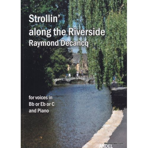 ANDELMUSIC DECANCQ R. - STROLLIN' ALONG THE RIVERSIDE - FLB ET PIANO