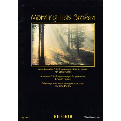 RICORDI PURIFOY JOHN - MORNING HAS BROKEN - PIANO