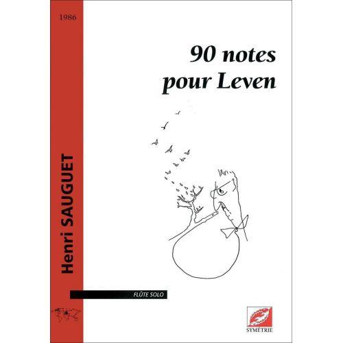 SYMETRIE SAUGUET H. - 90 NOTES POUR LEVEN - FLUTE