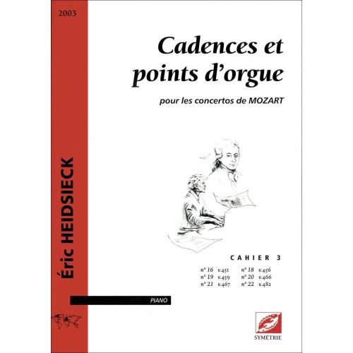 SYMETRIE HEIDSIECK E. - CADENCES ET POINTS D'ORGUE, POUR LES CONCERTOS DE MOZART - PIANO