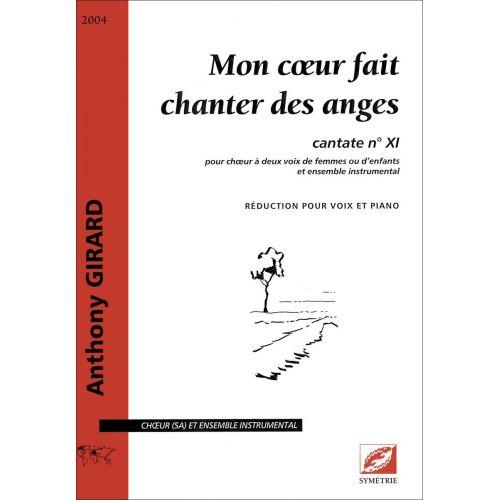 SYMETRIE GIRARD A. - MON COEUR FAIT CHANTER DES ANGES. CANTATE N° XI - VOIX