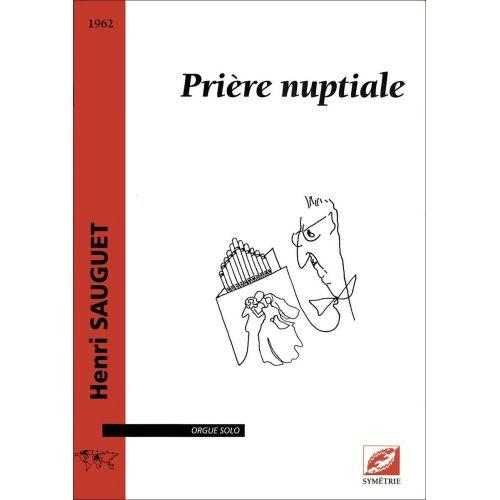SYMETRIE SAUGUET H. - PRIÈRE NUPTIALE - ORGUE