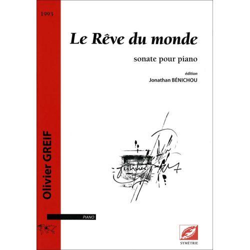 SYMETRIE GREIF O. - BENICHOU J. - LE RÊVE DU MONDE, SONATE POUR PIANO - PIANO